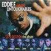 Eddie F. & Untouchables